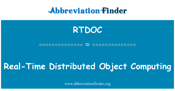 RTDOC: Real-Time Distributed Object Computing