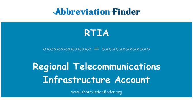 RTIA: Telecomunicaciones regional infraestructura cuenta