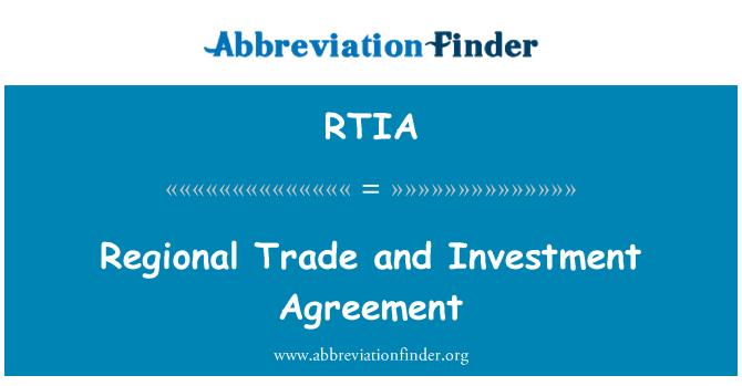 RTIA: Acuerdo de inversión y comercio regional