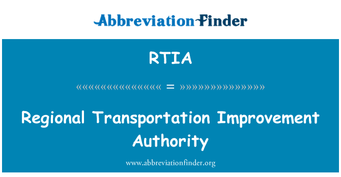 RTIA: Regional Transportation Improvement Authority