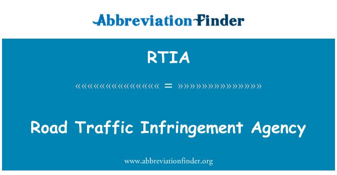 RTIA: Road Traffic Infringement Agency