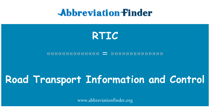 RTIC: Road Transport Information and Control