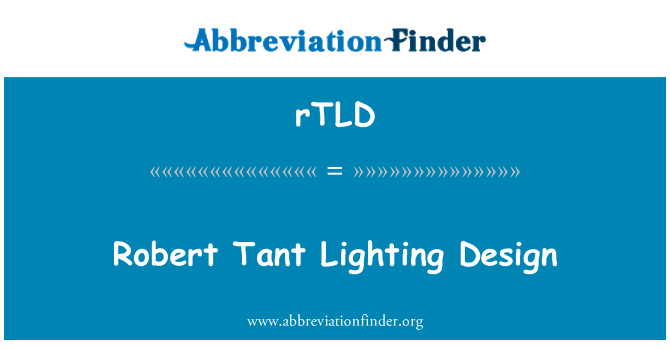 rTLD: Robert Tant Lighting Design