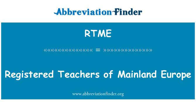 RTME: Registered Teachers of Mainland Europe