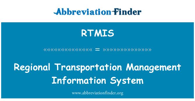 RTMIS: Regional Transportation Management Information System