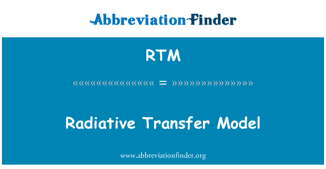 RTM: Radiative Transfer Model