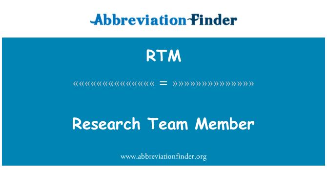 RTM: Research Team Member