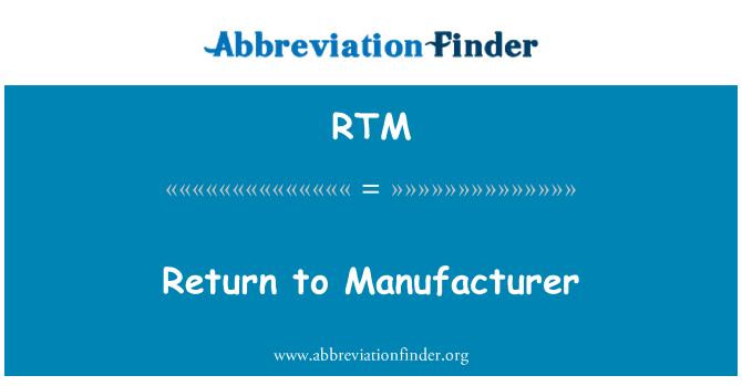 RTM: Return to Manufacturer