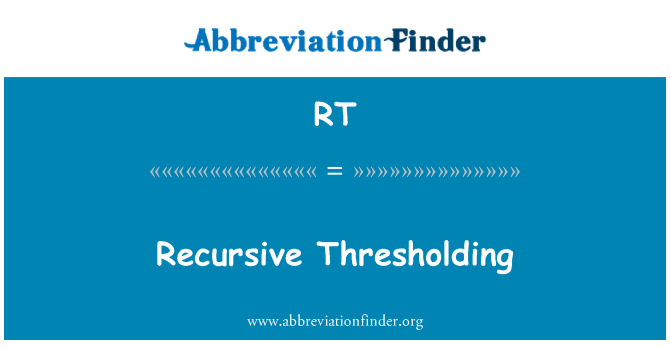 RT: Rekursiivsed Thresholding