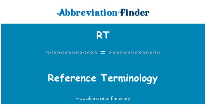 RT: Terminología de referencia
