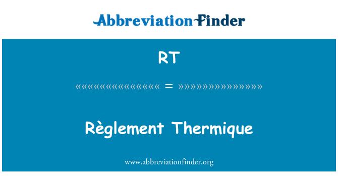 RT: Règlement Thermique