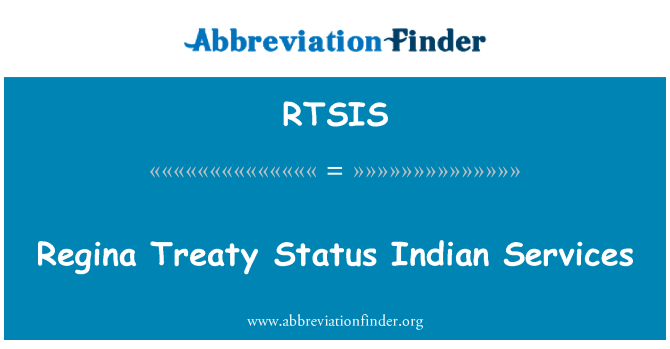 RTSIS: Regina Treaty Status Indian Services