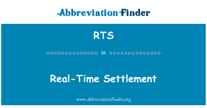 RTS: Real-Time Settlement