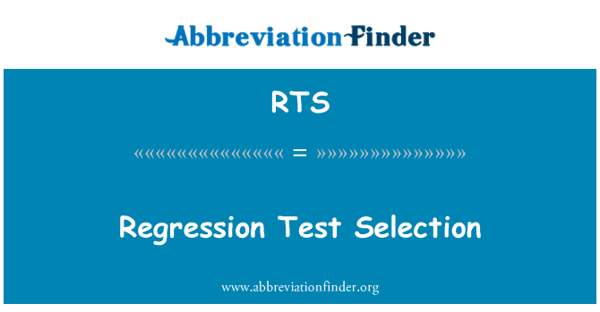 RTS: Regression Test Selection