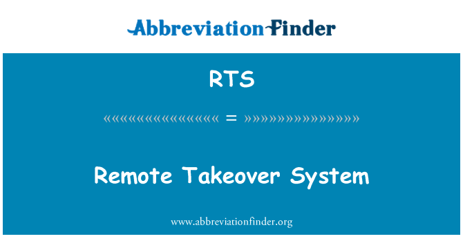 RTS: Remote Takeover System