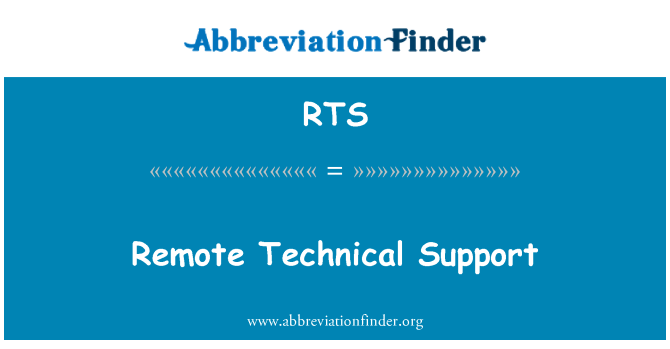 RTS: Remote Technical Support