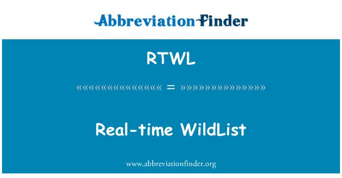 RTWL: Real-time WildList