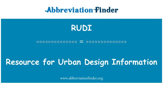RUDI: Resource for Urban Design Information