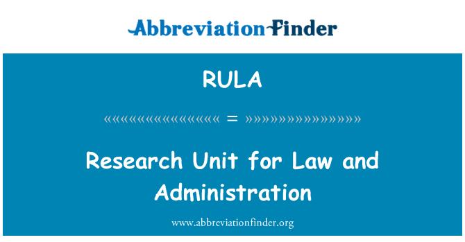 RULA: Hukuk ve yönetim için araştırma birimi