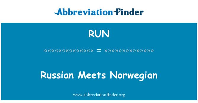 RUN: Russian Meets Norwegian