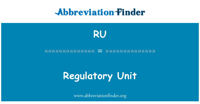 RU: Regulatory Unit