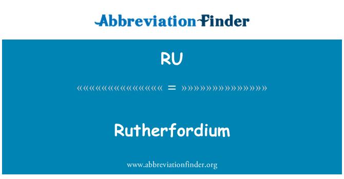 RU: Rutherfordium
