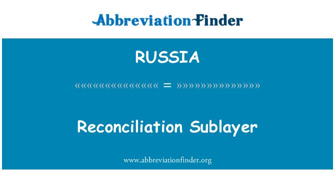 RUSSIA: Subcapa de reconciliación