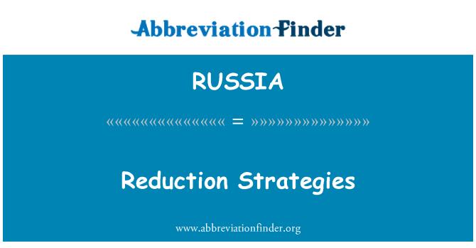 RUSSIA: Estrategias de reducción