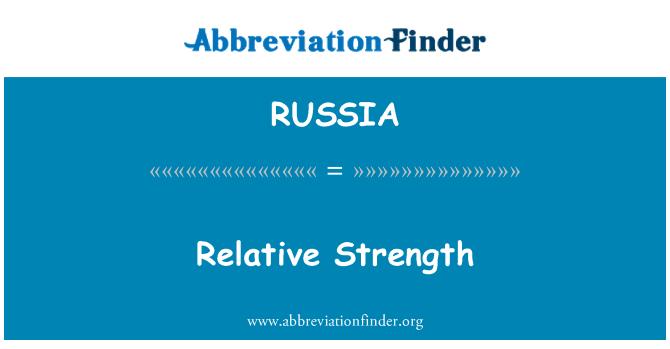 RUSSIA: Fuerza relativa