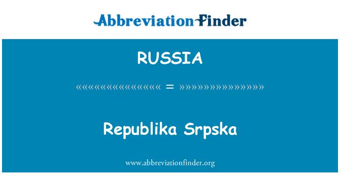 RUSSIA: República Srpska