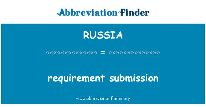 RUSSIA: Presentación del requisito