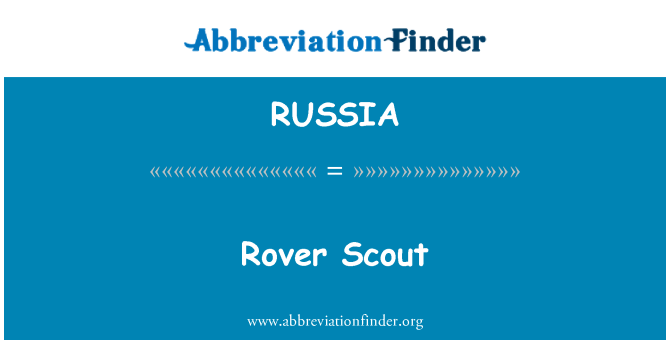 RUSSIA: Rover Scout
