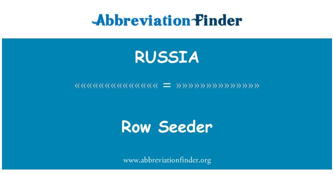 RUSSIA: Sembradora de la fila