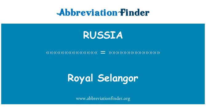 RUSSIA: Royal Selangor