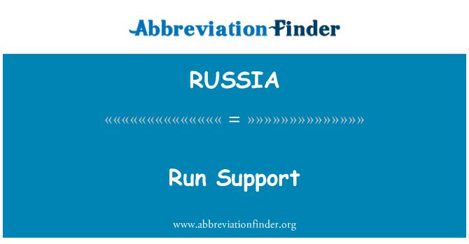 RUSSIA: Ejecute apoyo