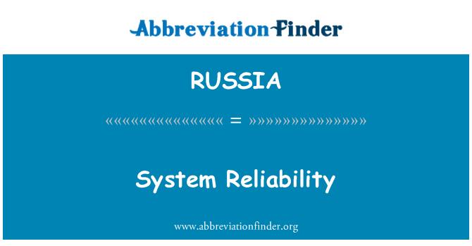 RUSSIA: Confiabilidad del sistema