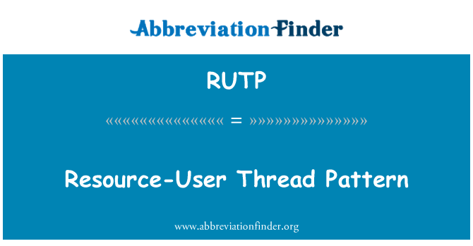 RUTP: Resource-User Thread Pattern
