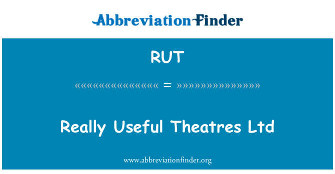RUT: Really Useful Theatres Ltd