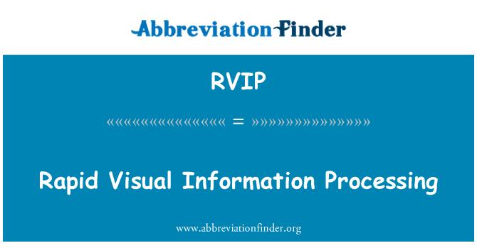 RVIP: Rapid Visual Information Processing