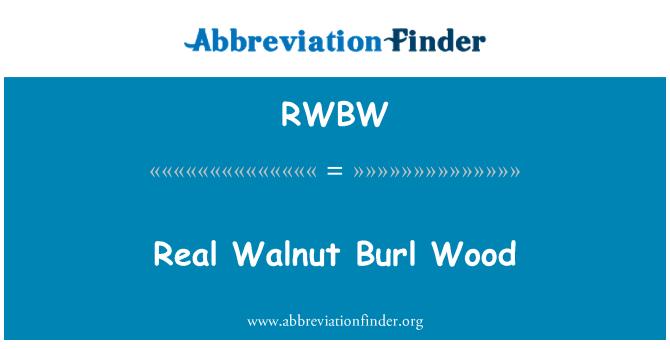 RWBW: Real Walnut Burl Wood