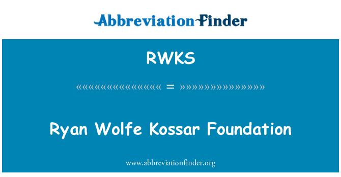 RWKS: Ryan Wolfe Kossar Yayasan