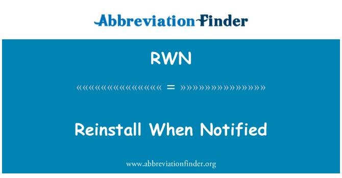 RWN: Reinstall When Notified