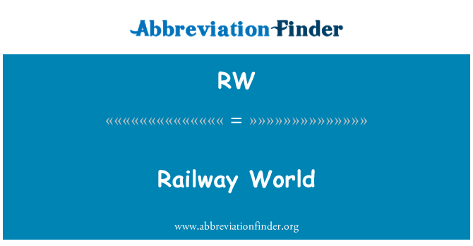 RW: Railway World