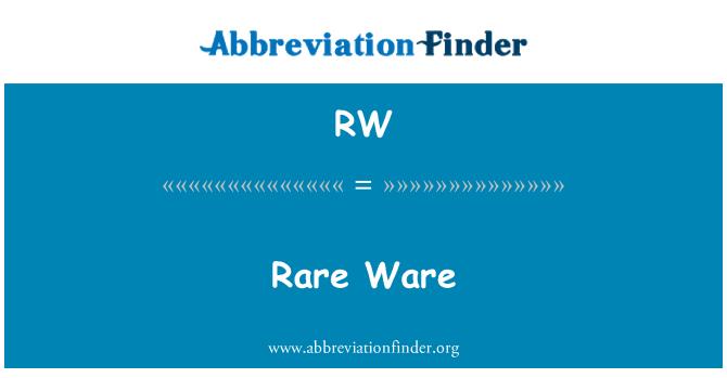 RW: Rare Ware