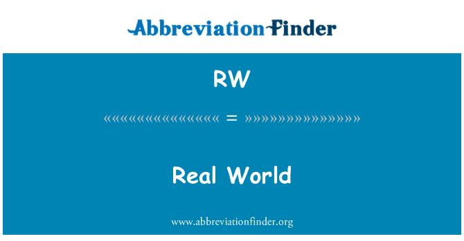 RW: Real World