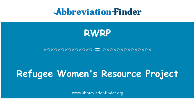 RWRP: Refugee Women's Resource Project