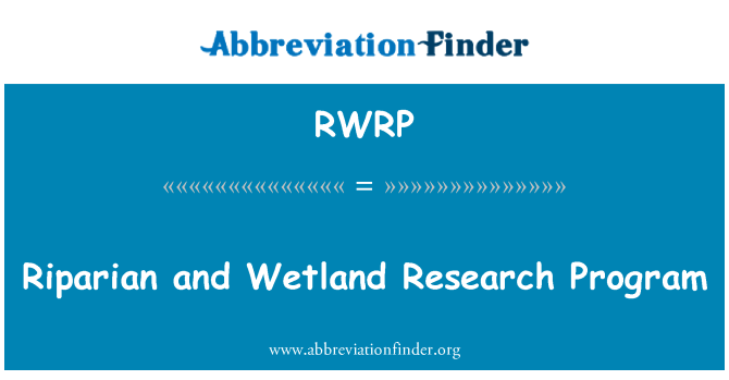 RWRP: Riparian and Wetland Research Program
