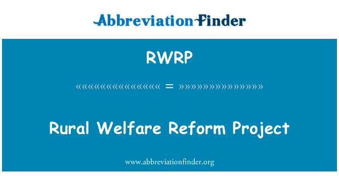 RWRP: Rural Welfare Reform Project