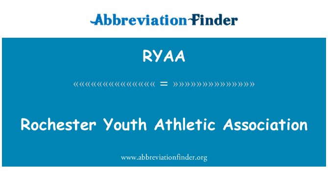 RYAA: Rochester Youth Athletic Association