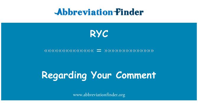 RYC: Yorum ile ilgili olarak